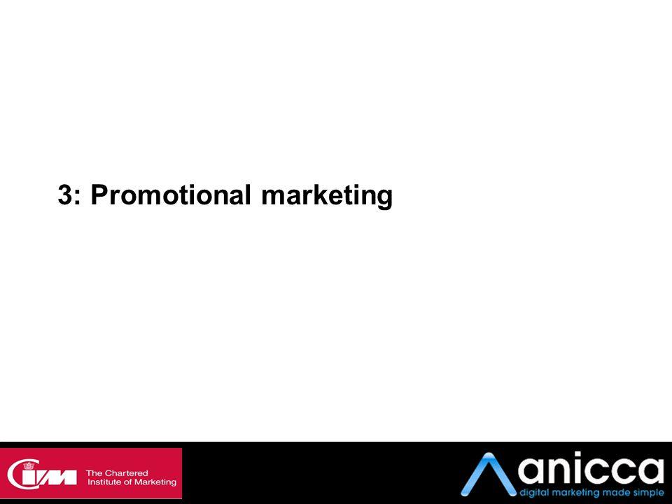 3: Promotional marketing