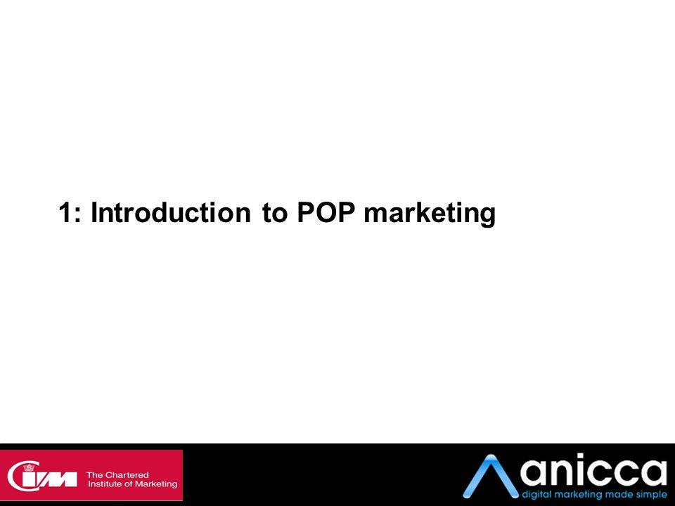 1: Introduction to POP marketing