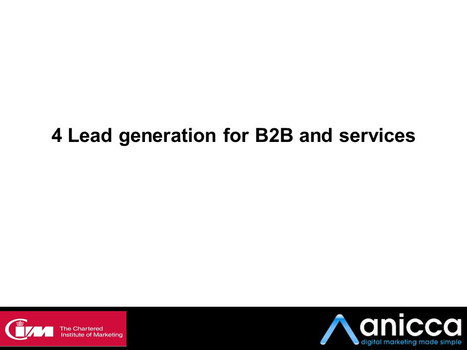 4 Lead generation for B2B and services 4: Lead generation for B2B and services