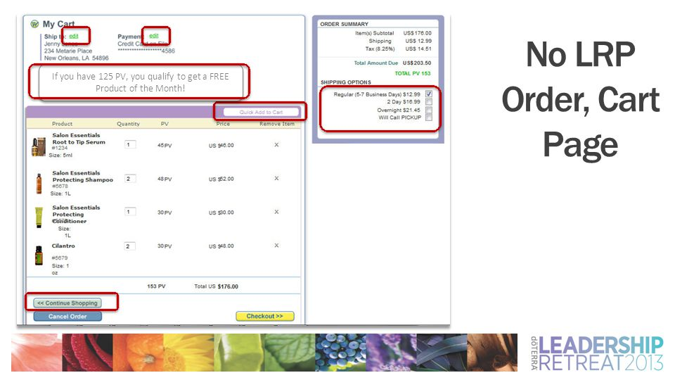 No LRP Order, Cart Page If you have 125 PV, you qualify to get a FREE Product of the Month!