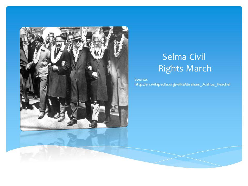 Source: http://jcuanews.files.wordpress.com/2011/ 03/rebirth_032511.jpg Rabbi Abraham Joshua Heschel with Rev.