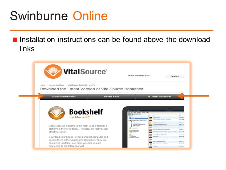 Swinburne Online  Installation instructions can be found above the download links
