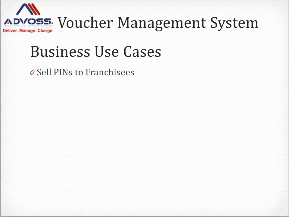 Voucher Management System 0 Sell PINs to Franchisees Business Use Cases