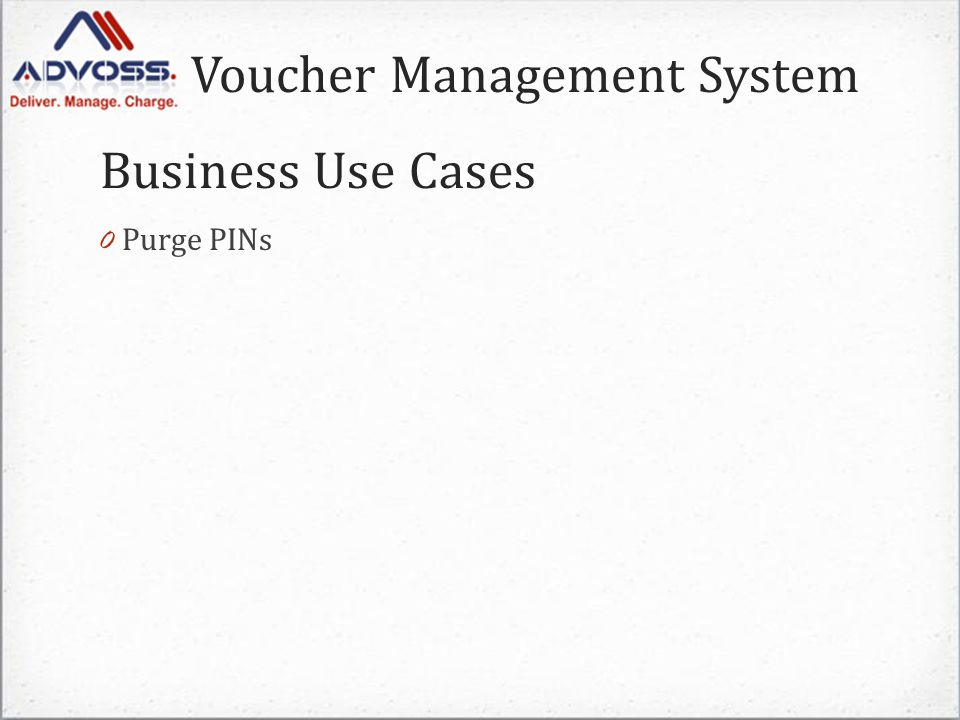 Voucher Management System 0 Purge PINs Business Use Cases