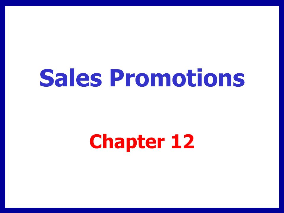 Sales Promotions Chapter 12