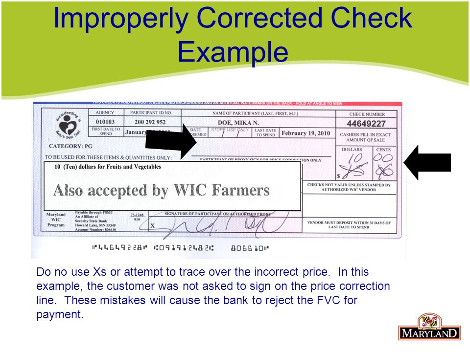 Improperly Corrected Check Example Do no use Xs or attempt to trace over the incorrect price.