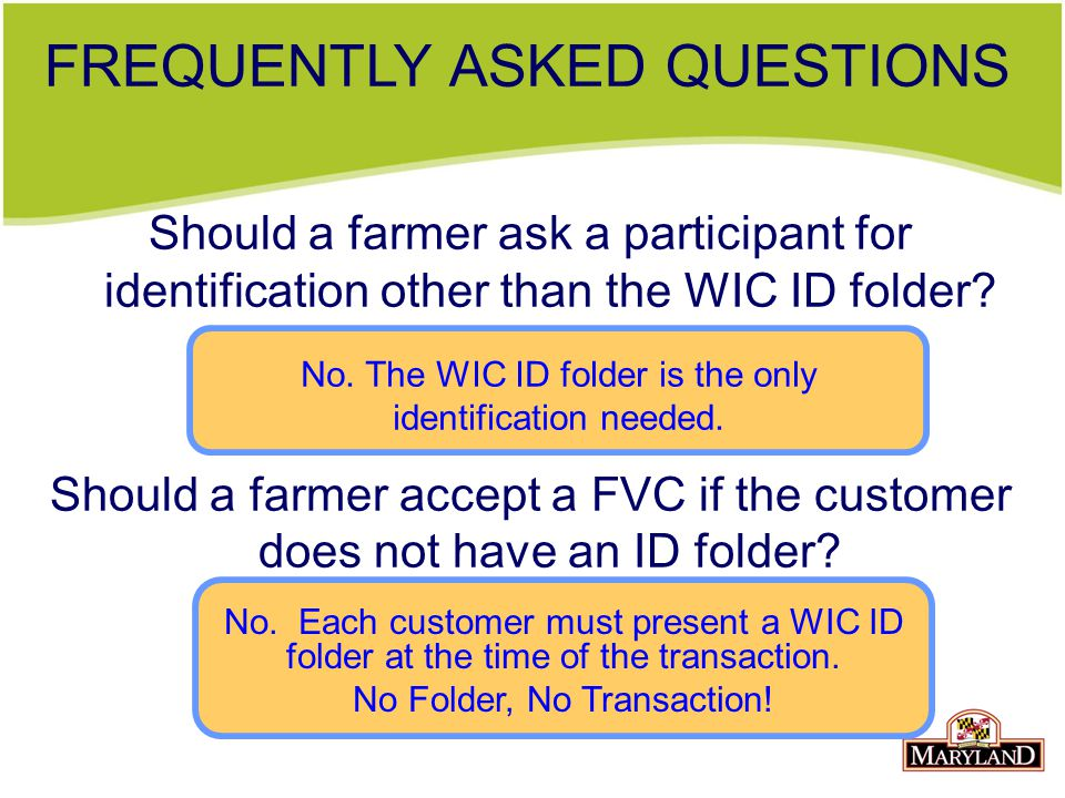 Should a farmer ask a participant for identification other than the WIC ID folder.
