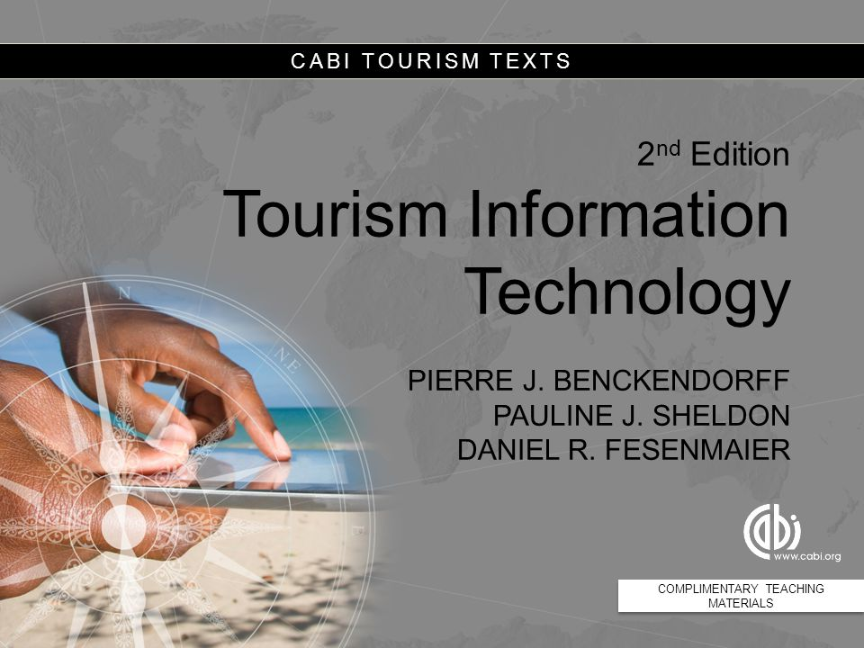 CABI TOURISM TEXTS In-flight technologies Passengers  In-flight entertainment (IFE) system  Geographic information system (GIS)  Communication systems Crew  Tablets  Navigation, communication and flight logs  Point-of-sale devices 12