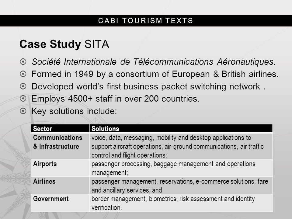 CABI TOURISM TEXTS Case Study SITA  Société Internationale de Télécommunications Aéronautiques.