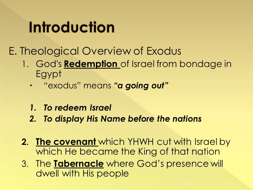 E. Theological Overview of Exodus 1.