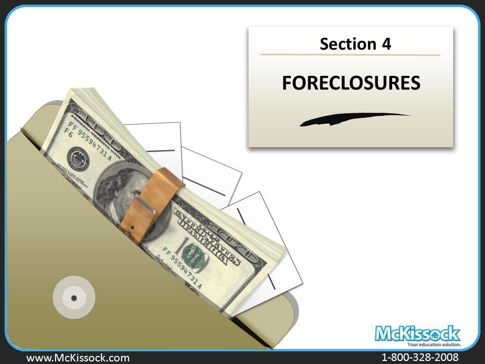 www.Mckissock.com www.McKissock.com 1-800-328-2008 Section 4 FORECLOSURES