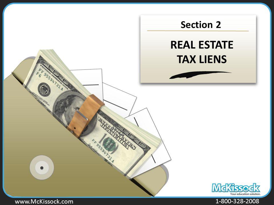 www.Mckissock.com www.McKissock.com 1-800-328-2008 Section 2 REAL ESTATE TAX LIENS