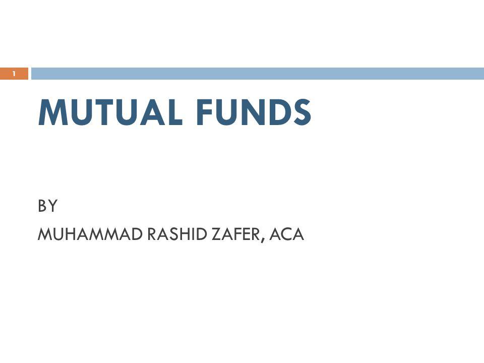 MUTUAL FUNDS BY MUHAMMAD RASHID ZAFER, ACA 1
