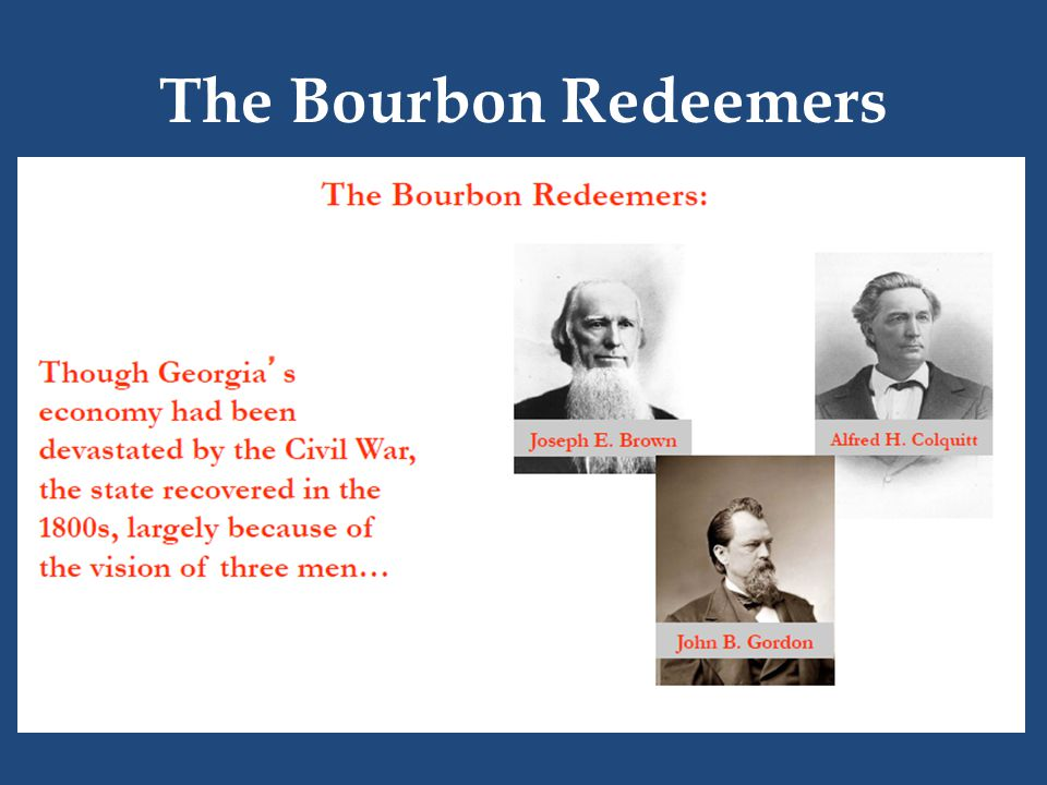 The Bourbon Redeemers