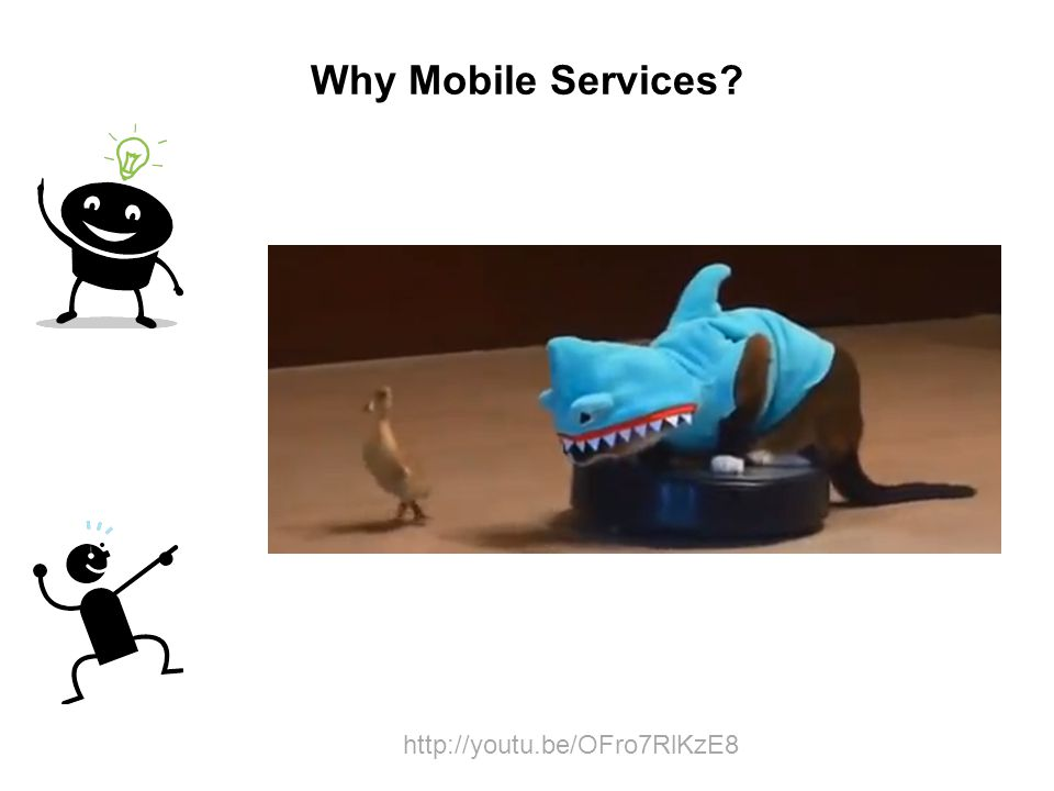 Why Mobile Services http://youtu.be/OFro7RlKzE8