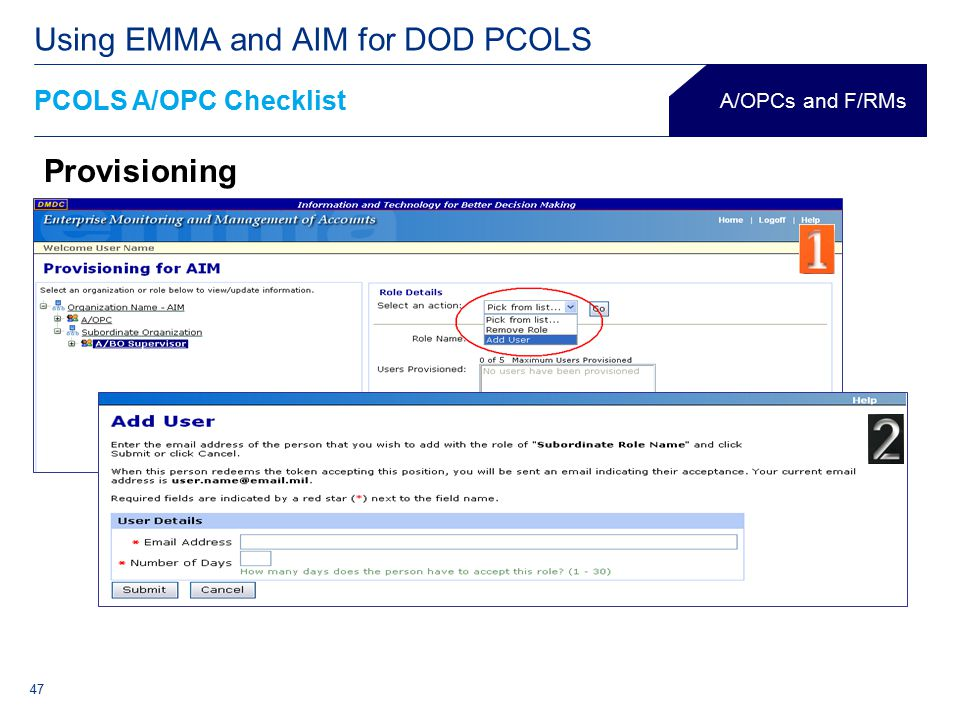 47 PCOLS A/OPC Checklist Using EMMA and AIM for DOD PCOLS A/OPCs and F/RMs Provisioning 47