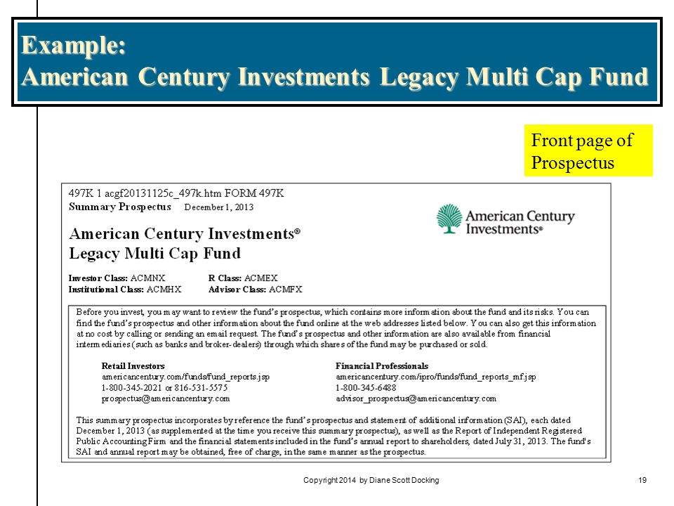 Example: American Century Investments Legacy Multi Cap Fund Copyright 2014 by Diane Scott Docking19 Front page of Prospectus