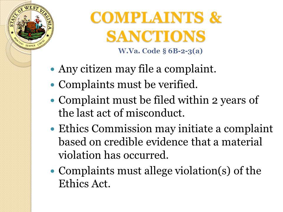 COMPLAINTS & SANCTIONS Any citizen may file a complaint.