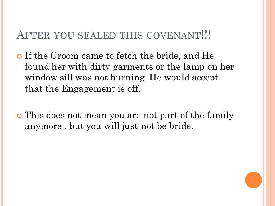 A FTER YOU SEALED THIS COVENANT !!.