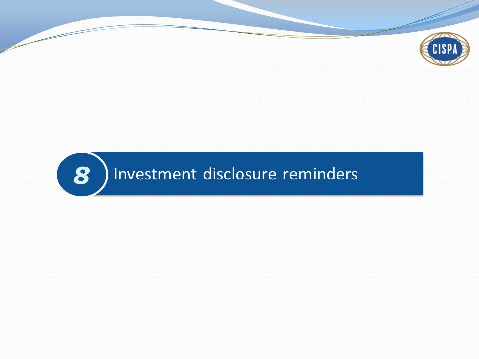 Investment disclosure reminders 8