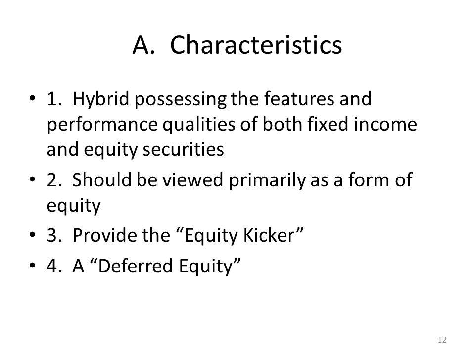 A. Characteristics 1.