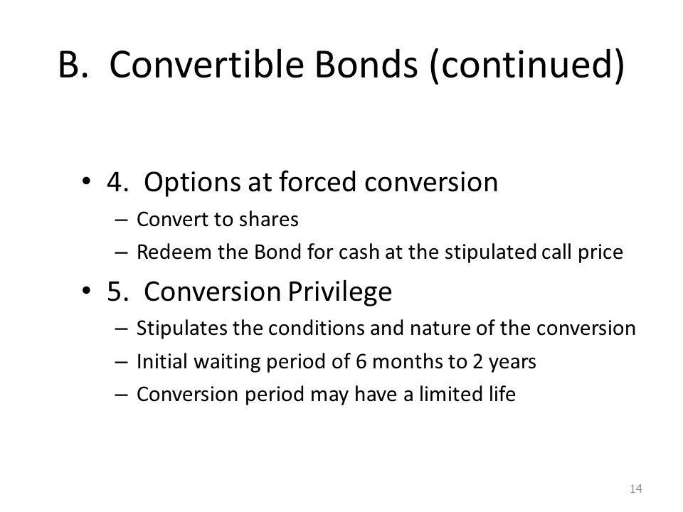 B. Convertible Bonds (continued) 4.