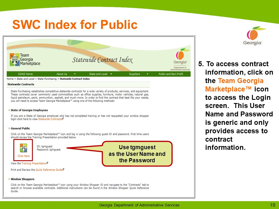 19 Georgia Department of Administrative Services SWC Index for Public Use tgmguest as the User Name and the Password 5.
