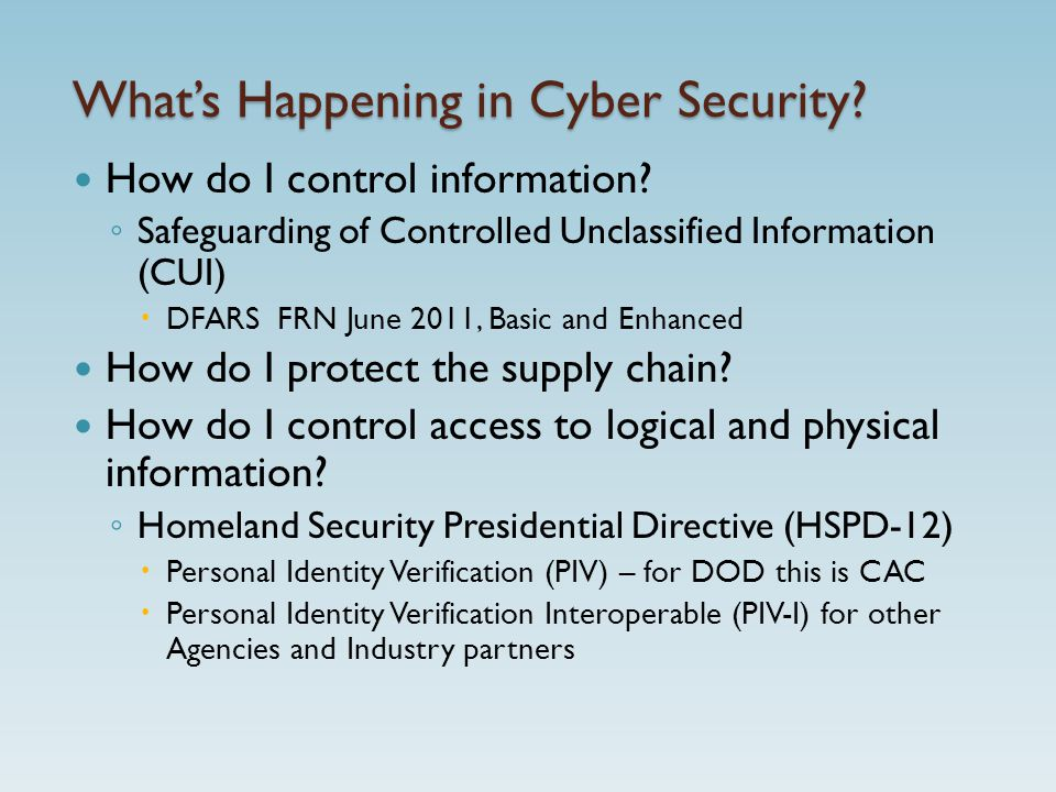 What's Happening in Cyber Security.How do I control information.