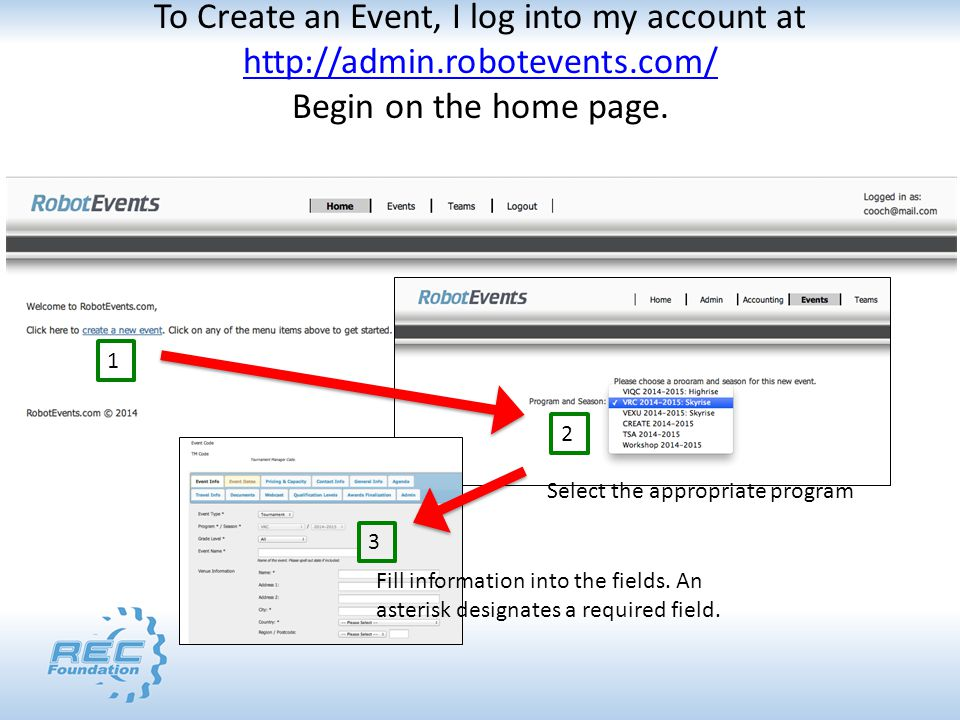 To Create an Event, I log into my account at http://admin.robotevents.com/ Begin on the home page.