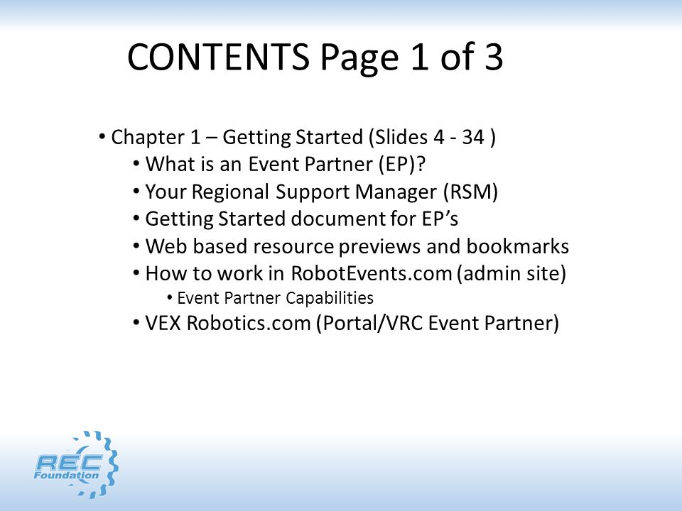 Chapter 1 – Getting Started (Slides 4 - 34 ) What is an Event Partner (EP).