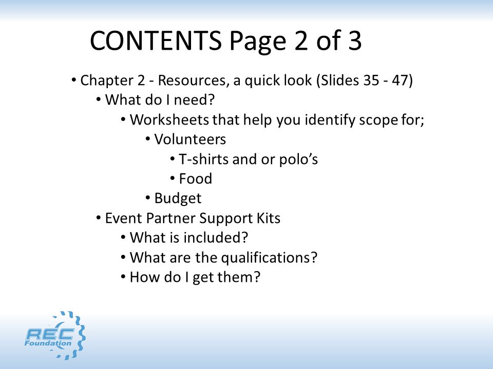 Chapter 2 - Resources, a quick look (Slides 35 - 47) What do I need.