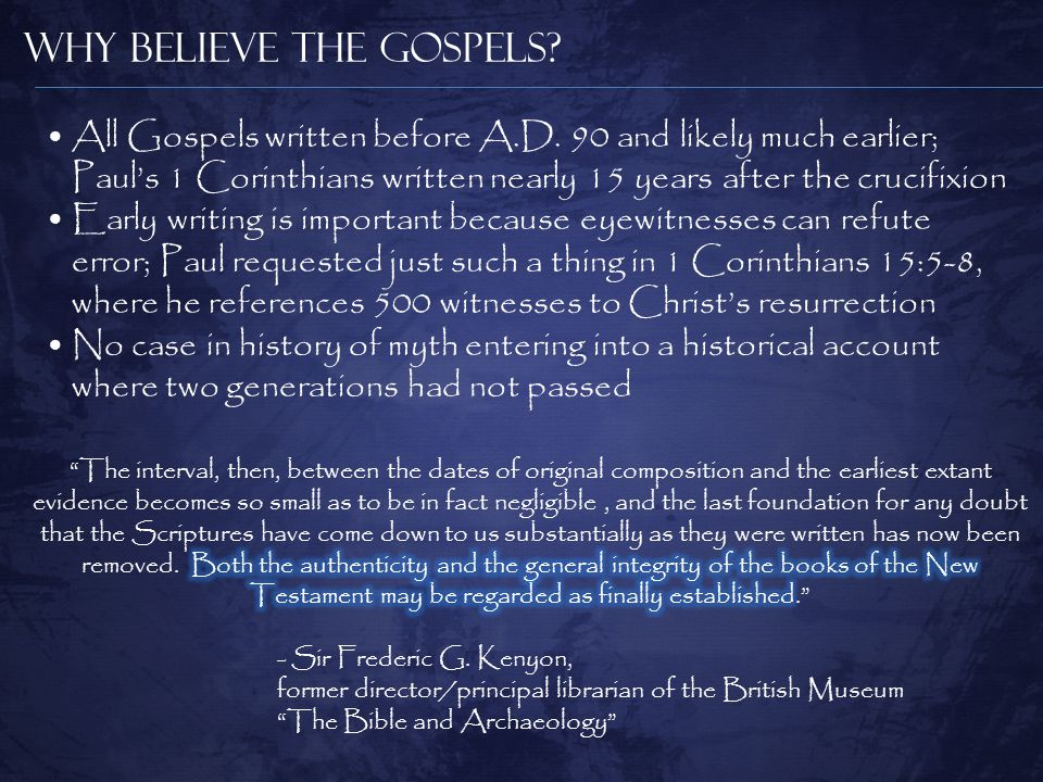 Why Believe the Gospels.All Gospels written before A.D.