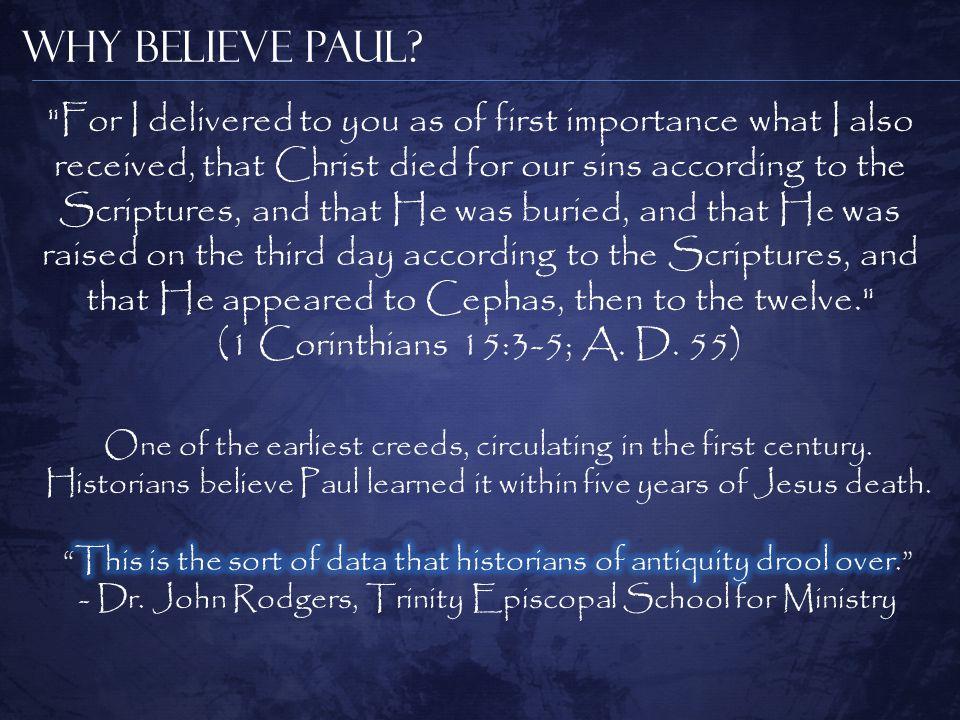 Why Believe Paul.