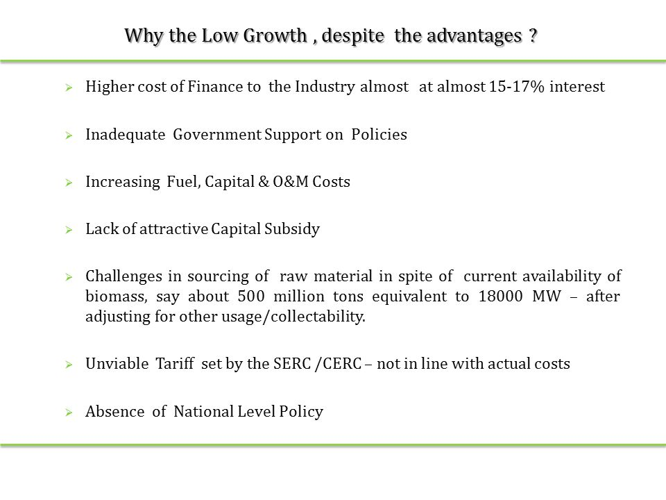 Why the Low Growth, despite the advantages .