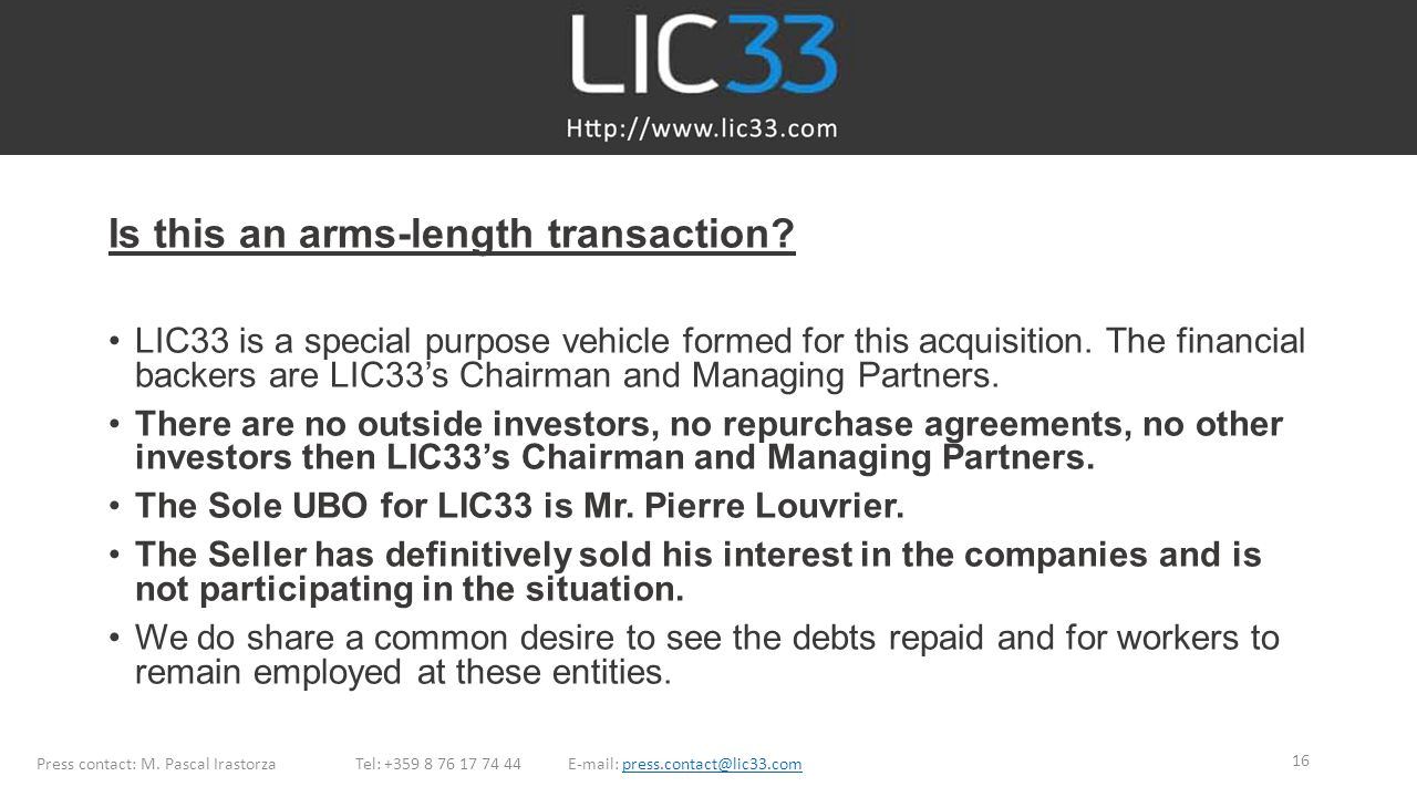 Is this an arms-length transaction.LIC33 is a special purpose vehicle formed for this acquisition.