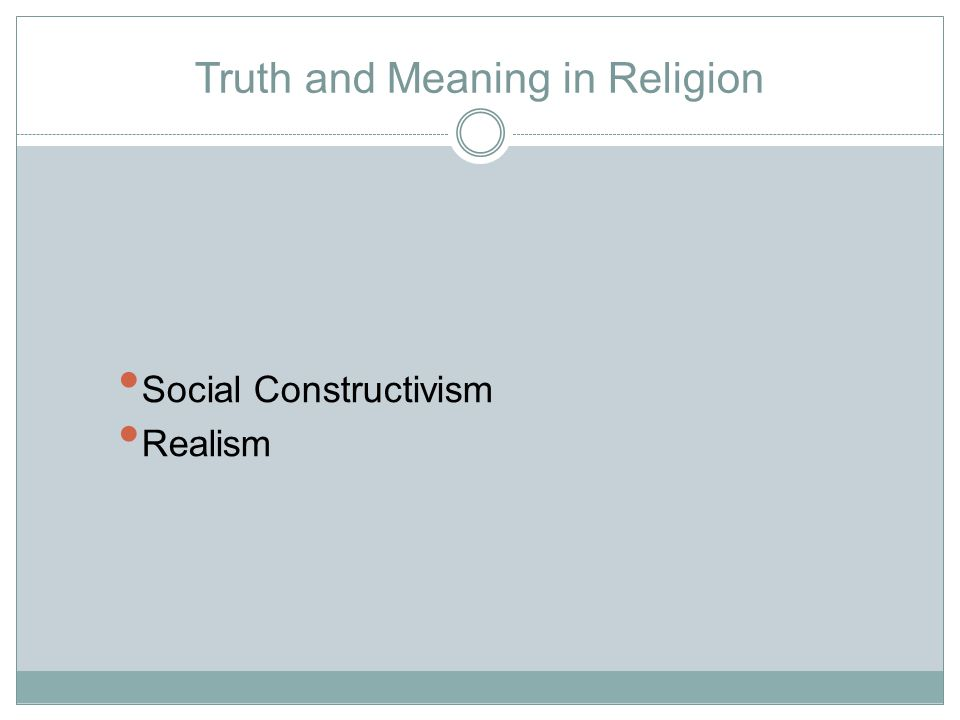 Truth and Meaning in Religion Social Constructivism Realism