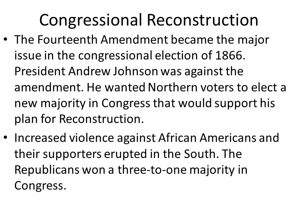 Congressional Reconstruction In March 1867, Congress passed the Military Reconstruction Act.