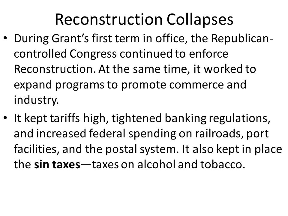 Reconstruction Collapses Democrats attacked the Republican economic policies, saying that the policies benefited wealthy Americans at the expense of the poor.