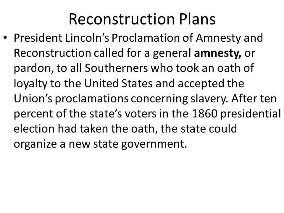 Reconstruction Plans The Radical Republicans in Congress, led by Representative Thaddeus Stevens of Pennsylvania and Senator Charles Sumner of Massachusetts, did not want to reconcile with the South.