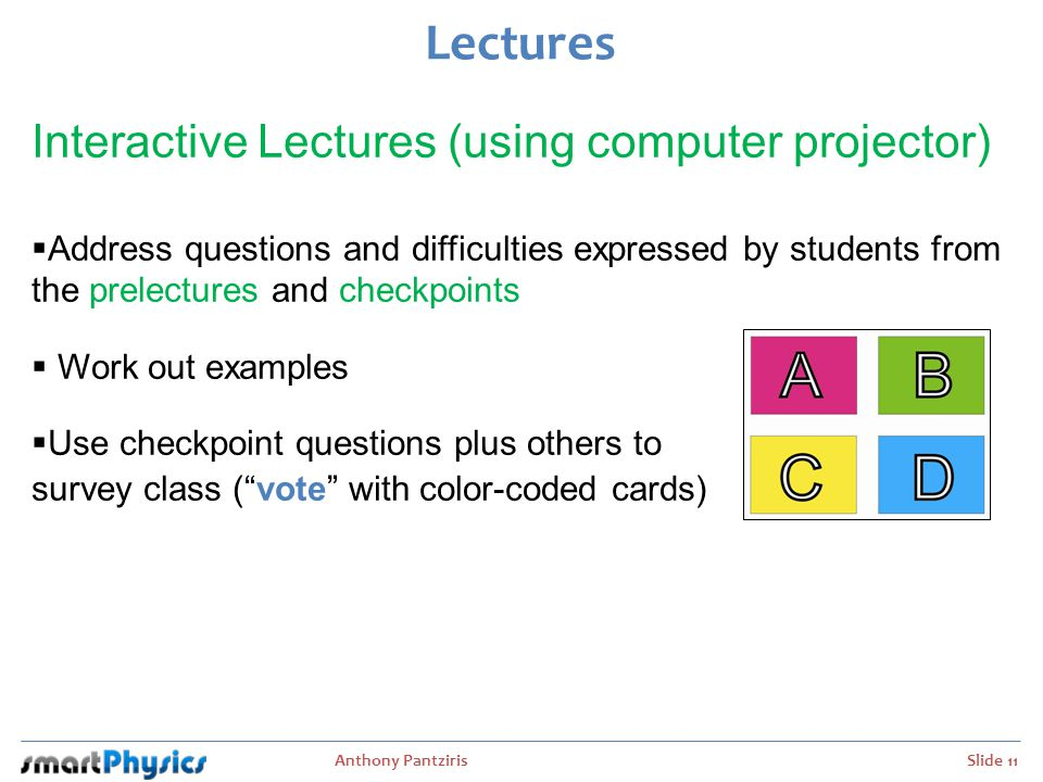 Anthony Pantziris Slide 12 You should spend at least 3 hours on prelectures and homework for every lecture.