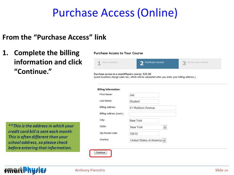 Anthony Pantziris Slide 21 Purchase Access (Online) 2.