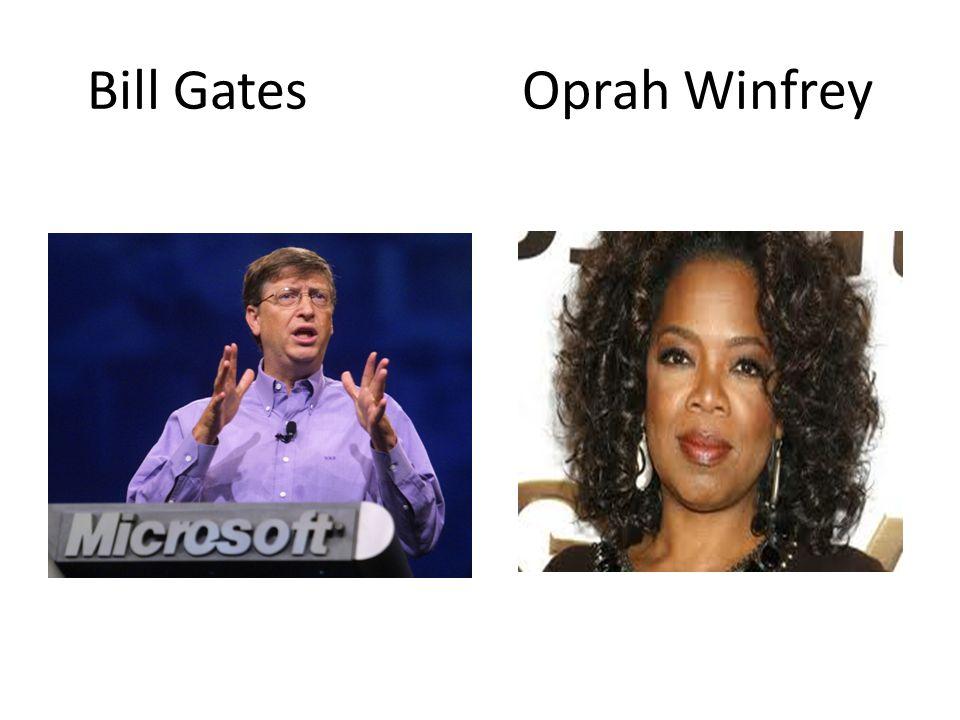 Bill Gates Oprah Winfrey