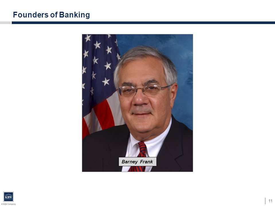 11 Founders of Banking Barney Frank