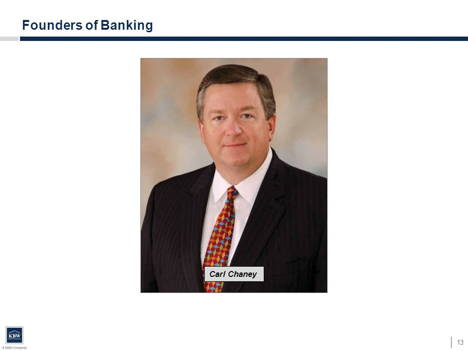 13 Founders of Banking Carl Chaney