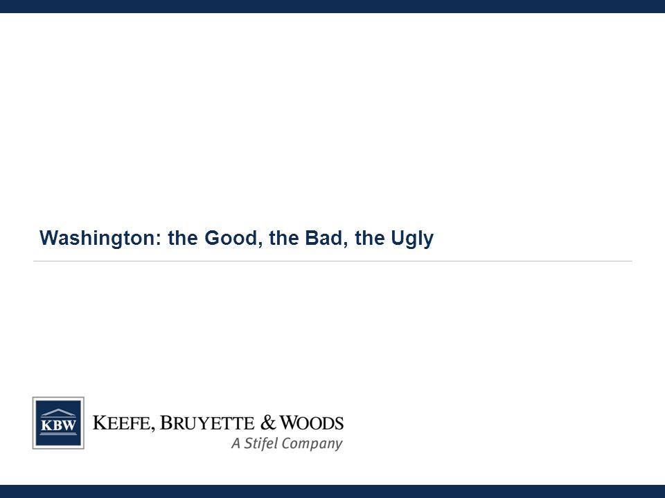 Washington: the Good, the Bad, the Ugly