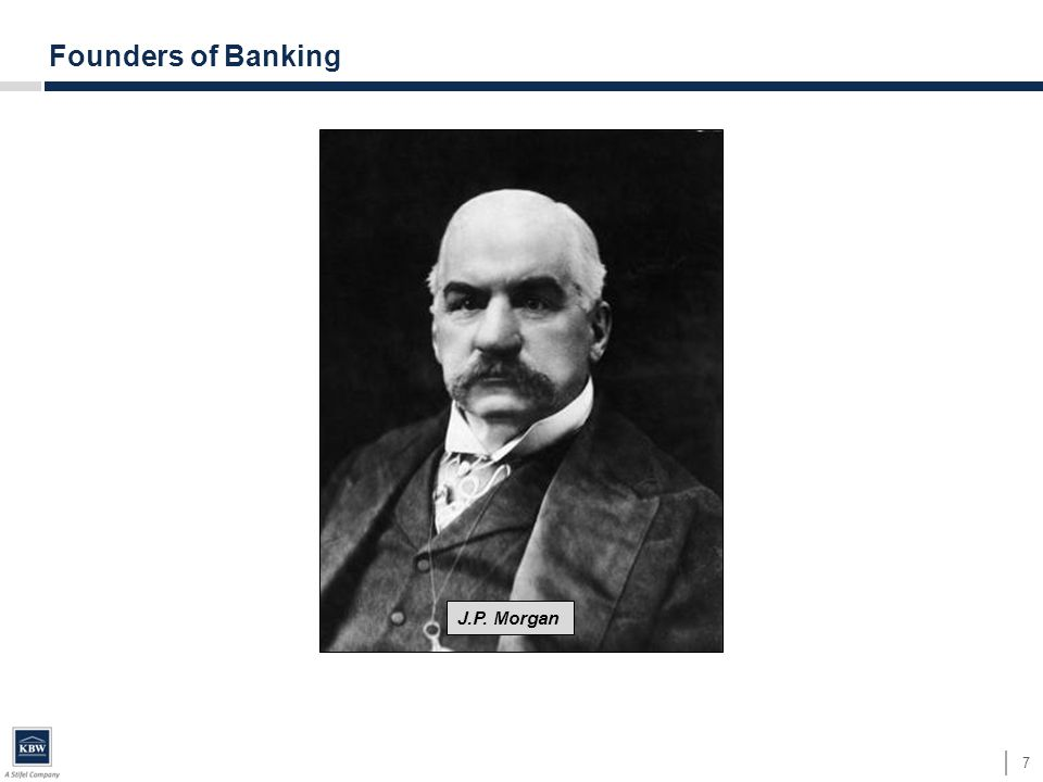7 Founders of Banking J.P. Morgan