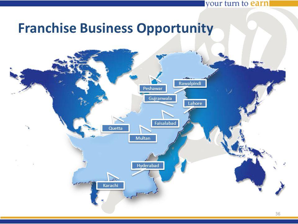 Franchise Business Opportunity Peshawar Hyderabad Lahore Faisalabad Rawalpindi Multan Gujranwala Karachi Quetta 36