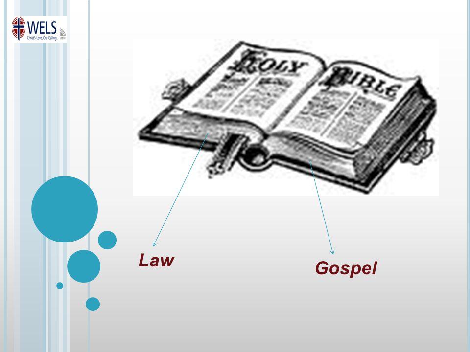 Law Gospel