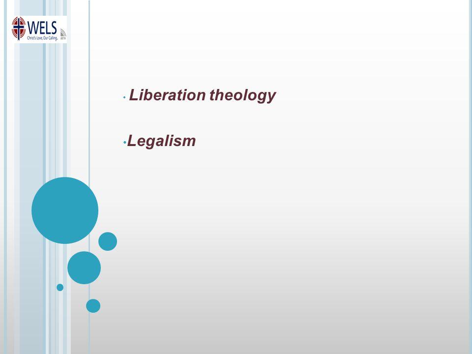 Liberation theology Legalism