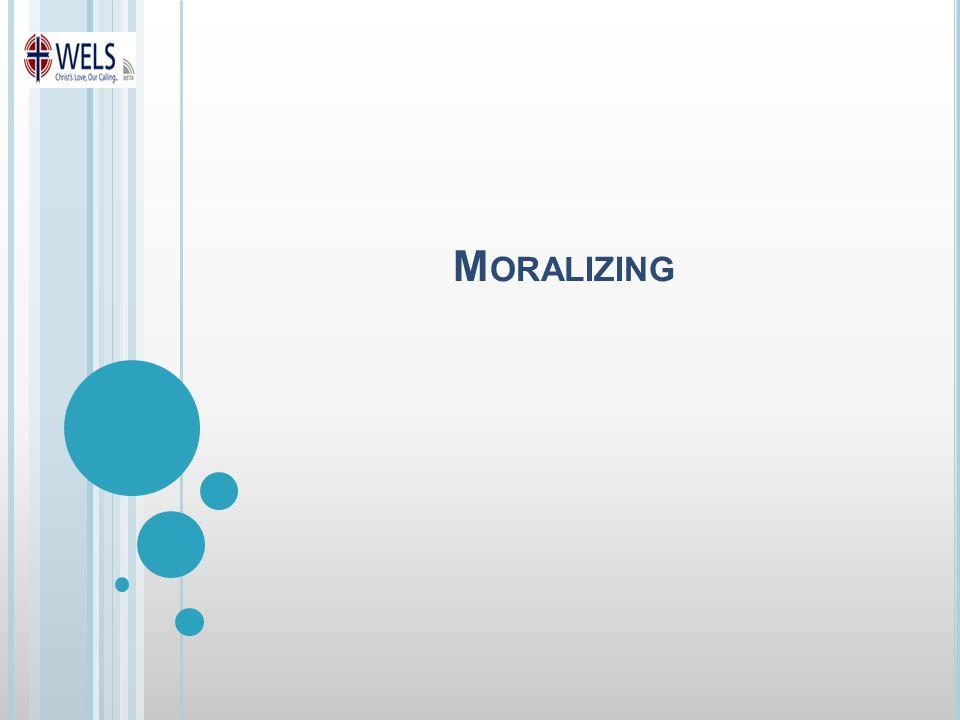 M ORALIZING